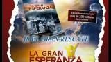 10 – El gran rescate – LA GRAN ESPERANZA