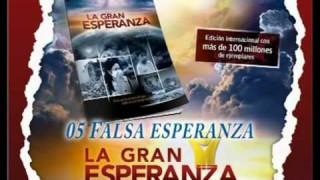 05 – Falsa esperanza – LA GRAN ESPERANZA