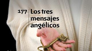 Himno 177 | Los tres mensajes angélicos | Himnario Adventista