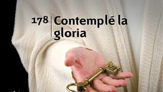 Himno 178 | Contemplé la gloria | Himnario Adventista