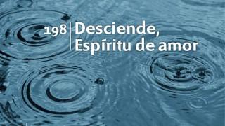 Himno 198 – Desciende Espíritu de amor – NUEVO HIMNARIO ADVENTISTA CANTADO