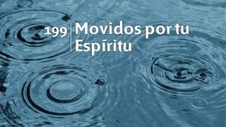 Himno 199 | Movidos por tu Espíritu | Himnario Adventista
