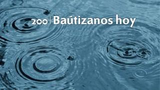 Himno 200 – Bautizanos hoy – NUEVO HIMNARIO ADVENTISTA CANTADO