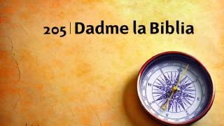 Himno 205 | Dadme la Biblia | Himnario Adventista