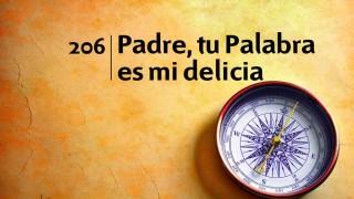 Himno 206 | Padre, tu Palabra es mi delicia | Himnario Adventista