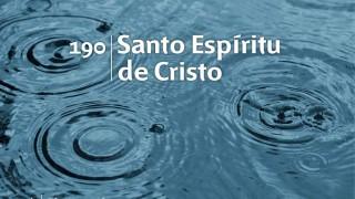 Himno 190 | Santo Espíritu de Cristo | Himnario Adventista