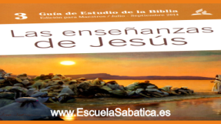 Lección 7 | El sábado enseñaré | Vivir como Cristo | Escuela Sabática tercer trimestre 2014