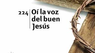 Himno 224 – Oï la voz del buen Jesús – NUEVO HIMNARIO ADVENTISTA CANTADO