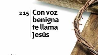 Himno 215   Con voz benigna te llama Jesús   Himnario Adventista