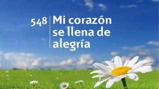 Himno 548 | Mi corazón se llena de alegría | Himnario Adventista