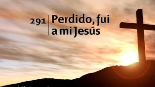Himno 291 | Perdido fui a mi Jesús | Himnario Adventista