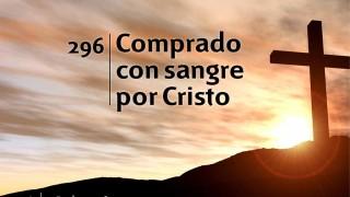 Himno 296   Comprado con sangre por Cristo   Himnario Adventista