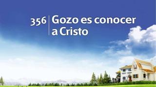 Himno 356 | Gozo es conocer a Cristo | Himnario Adventista