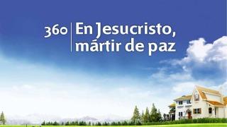 Himno 360 | En Jesucristo, mártir de paz | Himnario Adventista