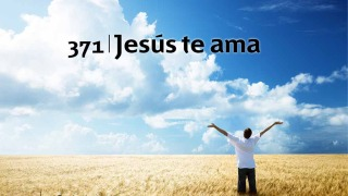 Himno 371 | Jesús te ama | Himnario Adventista