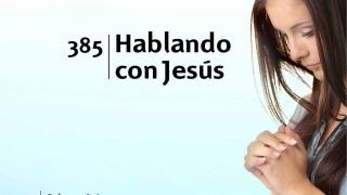 Himno 385 | Hablando con Jesús | Himnario Adventista