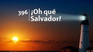 Himno 396 – ¡Oh qué Salvador! – NUEVO HIMNARIO ADVENTISTA CANTADO