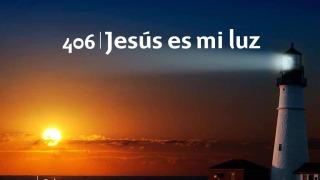 Himno 406 | Jesús es mi luz | Himnario Adventista