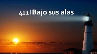 Himno 411 | Bajo sus alas | Himnario Adventista