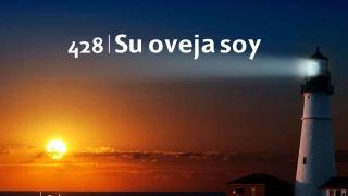 Himno 428 | Su Oveja soy | Himnario Adventista