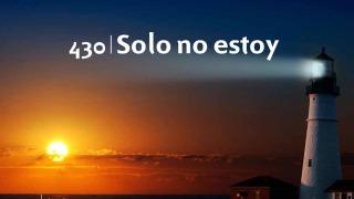 Himno 430 | Solo no estoy | Himnario Adventista