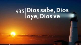 Himno 435 | Dios sabe, Dios oye, Dios ve | Himnario Adventista
