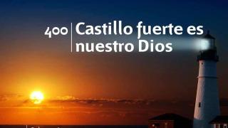 Himno 400 | Castillo fuerte es nuestro Dios | Himnario Adventista