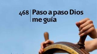 Himno 468 | Paso a paso Dios me guia | Himnario Adventista
