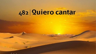 Himno 482 | Quiero cantar | Himnario Adventista