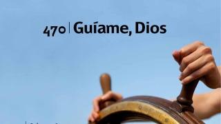 Himno 470 | Guíame Dios | Himnario Adventista