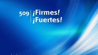 Himno 509 | ¡Firmes! ¡Fuertes! | Himnario Adventista