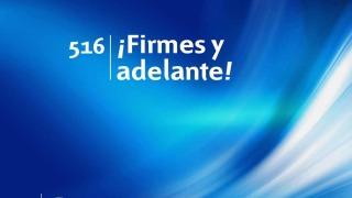 Himno 516 | ¡Firmes y adelante! | Himnario Adventista