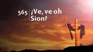 Himno 565 – ¡Ve, ve oh Sion! – NUEVO HIMNARIO ADVENTISTA CANTADO