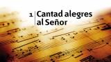 Himno 1 | Cantad alegres al Señor | Himnario Adventista