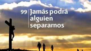 Himno 99 | Jamás podrá alguien separarnos | Himnario Adventista