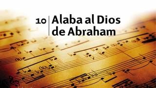 Himno 10 | Alaba al Dios de Abraham | Himnario Adventista