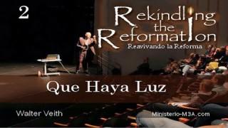 2 | Walter Veith | Reavivando la Reforma | Que haya luz