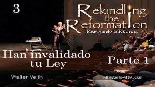 3 | Walter Veith | Reavivando la Reforma | Han invalidado tu ley [ Parte 1 ]