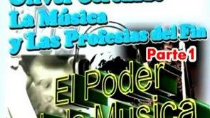 2/3 | El Poder de la Música | Seminario: La Música y las Profecías del Fin | Oliver Coronado