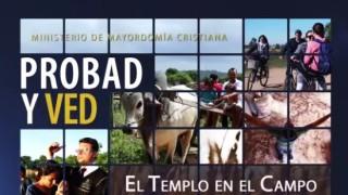 20 de junio | El templo en el campo | Probad y Ved | Iglesia Adventista