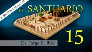 15 | El Santuario | Festival del Señor  [Parte 2] | Conexiones Bíblicas | Dr. Jorge E. Rico