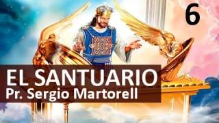6 | Frente al trono de Dios | El Santuario: Caminando rumbo al cielo | Pastor Sergio Martorell