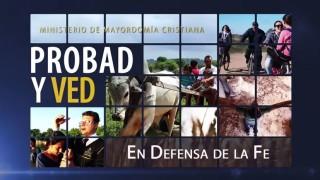 3 de octubre | En defensa de la fe | Probad y Ved | Iglesia Adventista