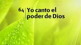 Himno 64   Yo canto el poder de Dios   Himnario Adventista