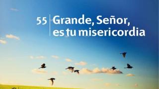 Himno 55 | Grande, Señor, es tu misericordia | Himnario Adventista