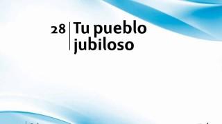 Himno 28 | Tu pueblo jubiloso | Himnario Adventista