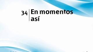 Himno 34 | En momentos así | Himnario Adventista
