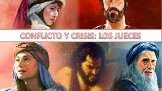 Lección 4 | Conflicto y crisis: Los Jueces | Escuela Sabática Power Point