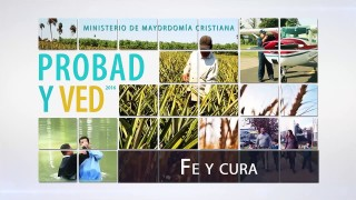 2 de abril | Fe y cura | Probad y Ved 2016 | Iglesia Adventista