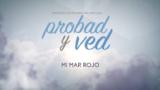 21 de enero | Mi Mar Rojo | Probad y Ved 2017 | Iglesia Adventista